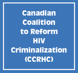 Canadian Coalition to Reform HIV Criminalization